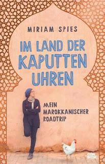 Im Land der kaputten Uhren ; Miriam Spies ; Conbook Verlag