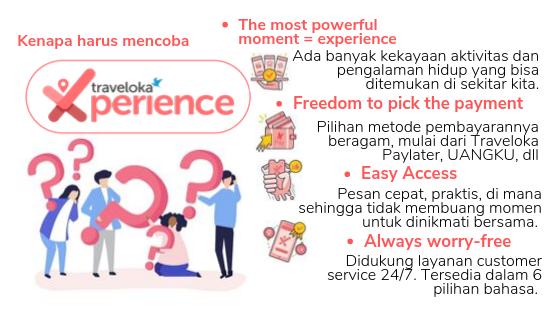 Kenapa harus mencoba Traveloka Experience