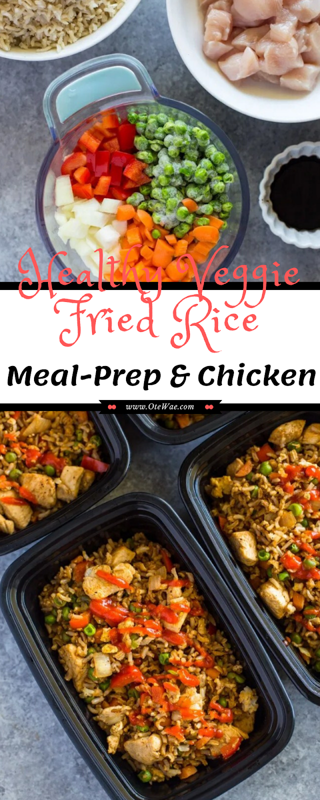 Healthy Veggie Fried Rice Meal-Prep & Chicken