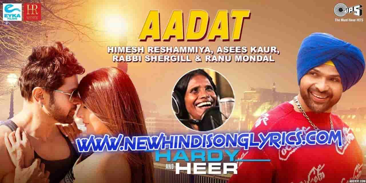 Aadat Song Lyrics Ranu Mondal