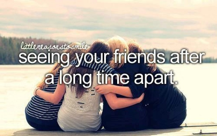 Best of Seeing A Friend After A Long Time Quotes - Allquotesideas