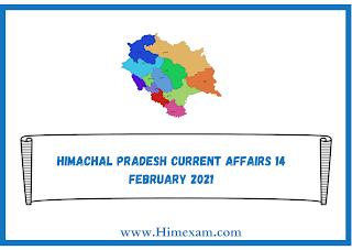 Himachal Pradesh Current Affairs 14 february 2021