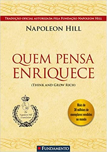 Quem Pensa Enriquece - Napoleon Hill Download Grátis