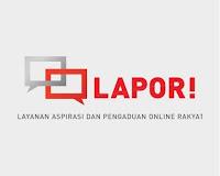 LAPOR! - Untuk Pembangunan dan Pelayanan Publik yang Lebih Baik