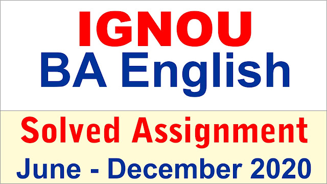 IGNOU BA English ; IGNOU BDP solved assignement