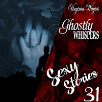 Sexy Stories 31 - Ghostly Whispers: Touch of the Departed