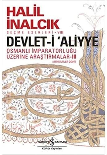 Devlet-i Aliyye - III İncelemesi