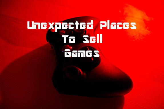 unexpected places to sell games online