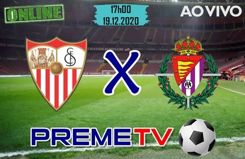 Sevilla x Valladolid Hoje Ao Vivo