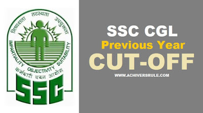 SSC CGL Previous Year Cutoff List