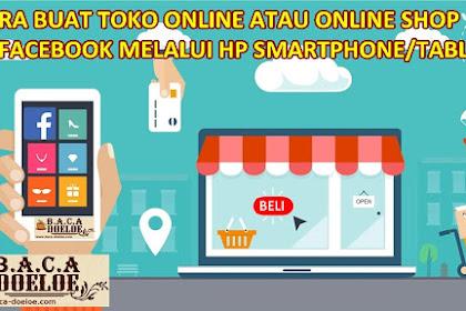 Cara Buat Toko Online Gratis di Facebook melalui Hp Smartphone Tablet