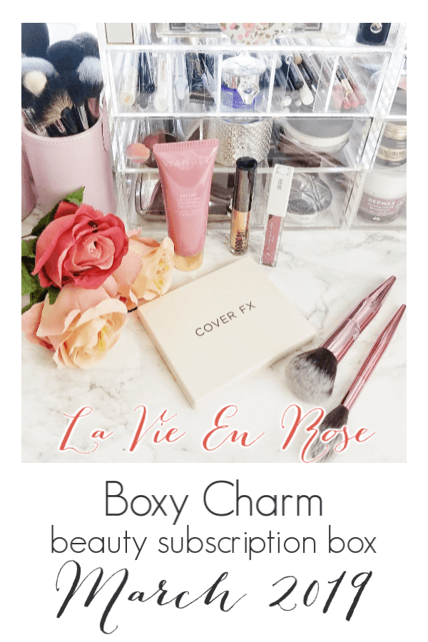 Unboxing My February and March Boxy Charm Beauty Subscription Boxes  La Vie En Rose