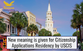 New meaning is given for Citizenship Applications Residency by USCIS