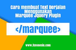Cara membuat Text Berjalan Menggunakan Marquee Jquery Plugin