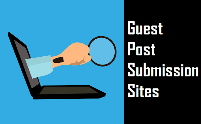 Guest Post Submission Sites 2020