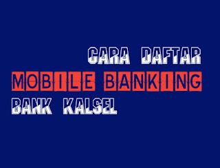Daftar Mobile Banking Bank Kalsel