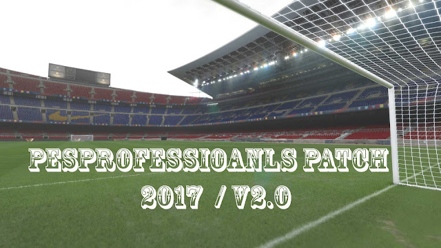 [PES 2017 PC] PES Professionals Patch 2017 V2 AIO - Released 23/12/2016