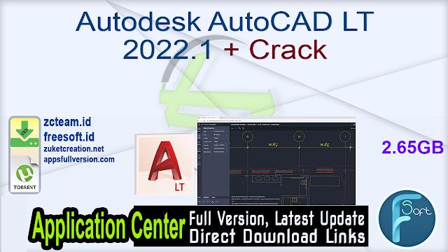 Autodesk AutoCAD LT 2022.1 + Crack_ ZcTeam.id