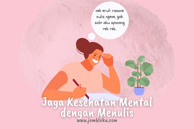 jaga kesehatan mental dengan menulis