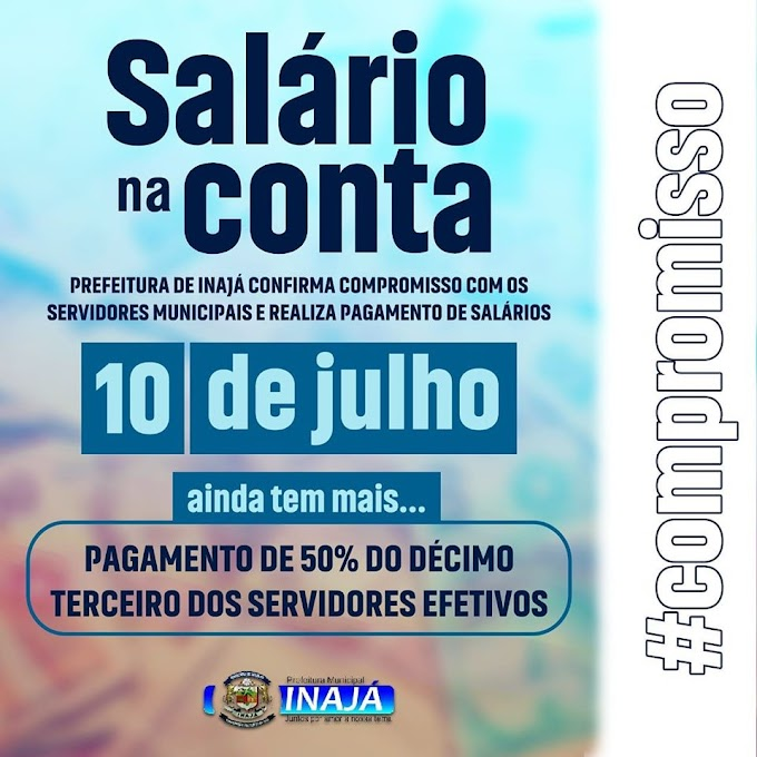 Prefeito de Inajá paga folha salarial e antecipa 50% do 13°  dos funcionários efetivos