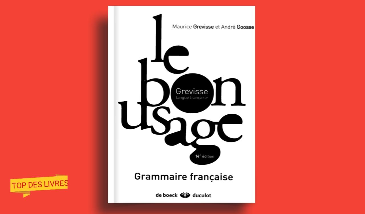 Télécharger : Le bon usage - Grammaire Française en pdf