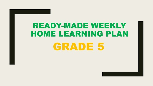 Grade 5 Weekly Home Learning Plan, Quarter 1