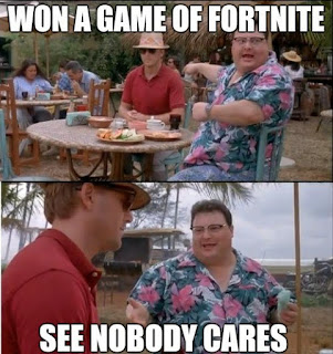 nobody cares fortnite meme