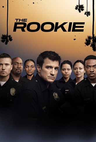 The Rookie Season 3 Complete Download 480p & 720p All Episode