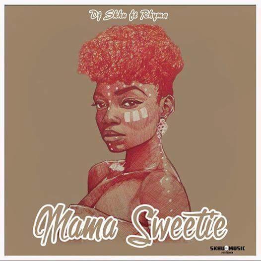 DJ-Skhu-x-Rhyma-Mama-Sweetie