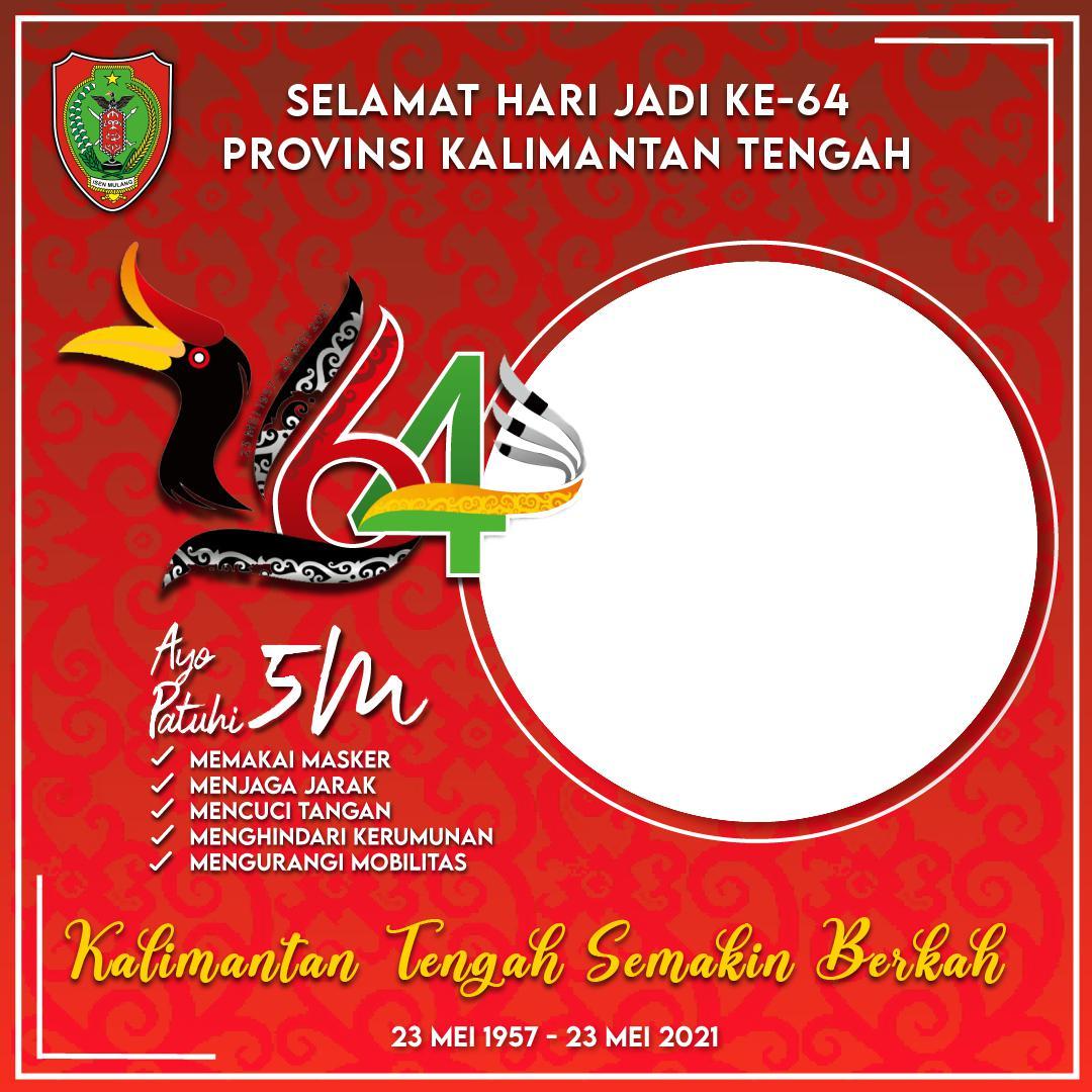 Link Twibbon Selamat Hari Jadi Ke-64 Provinsi Kalimantan Tengah 2021