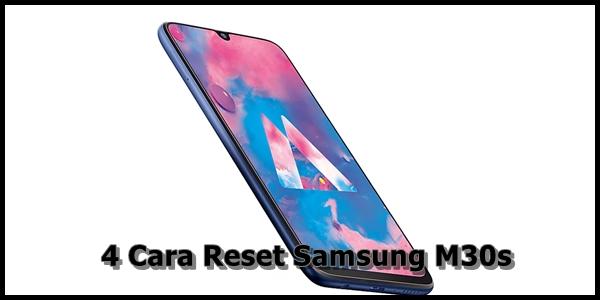 Cara Reset Samsung M30s