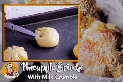 Pineapple Brioche with Milk Crumble