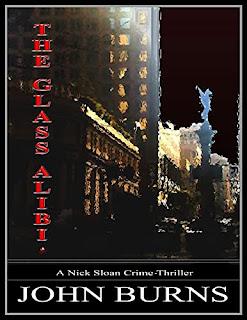 The Glass Alibi: A Savage Urban Suspense Thriller book promotion by John Burns