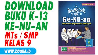 Download Buku Ke-NU-an K13 untuk MTs/SMP Kelas 9