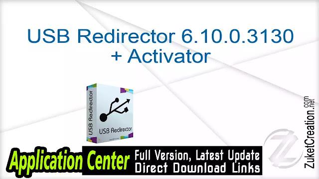 USB Redirector 6.10.0.3130 + Activator