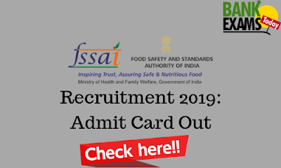 FSSAI Recruitment 2019: Admit Card Out