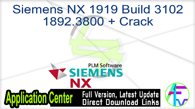 Siemens NX 1919 Build 3102  1892.3800 + Crack
