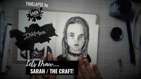 We Drew Sarah Bailey from The Craft - Bad Ass Ladies of Horror - Inktober 2018