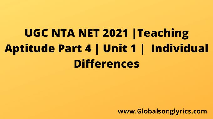 UGC NTA NET 2021 |Teaching Aptitude Part 4 | Unit 1 |  Individual Differences