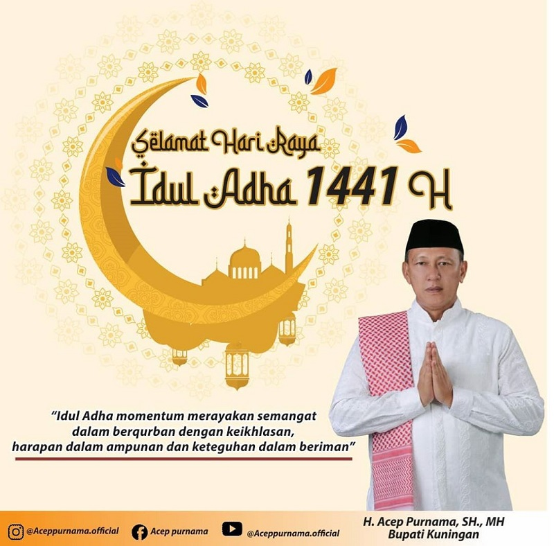 "Bupati : Selamat "" Hari Raya Idul Adha/ Idhul Qurban 1441 Hijriyah"""