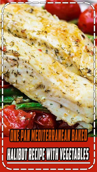 Make this easy halibut recipe with green beans and cherry tomatoes in 30 minutes or less! It bakes in a flavorful Mediterranean-style sauce with olive oil, lemon juice, dill weed and lots of garlic.