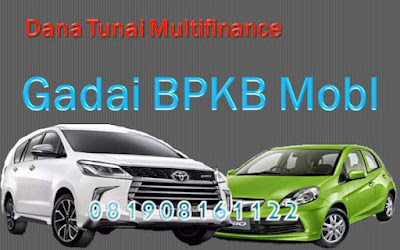 Dana Tunai Jaminan BPKB Mobil, Dana Tunai Jaminan BPKB Mobil Online