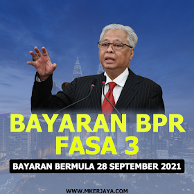 Pembayaran BPR Fasa 3 Bermula 28 September 2021 & Cara Untuk Membuat Semakan