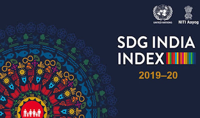 NITI Aayog to Launch 2nd edition of the Sustainable Development Goals (SDG) India Index and Dashboard 2019–20