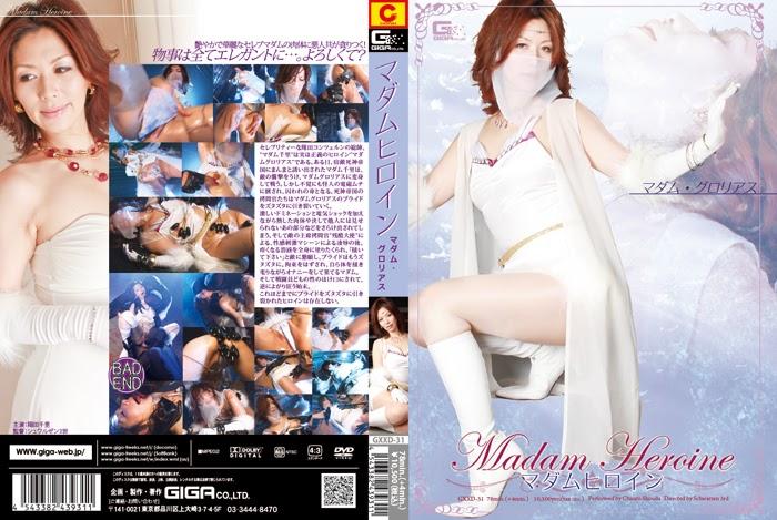 GXXD-31 Madam Heroine – Madam Superb