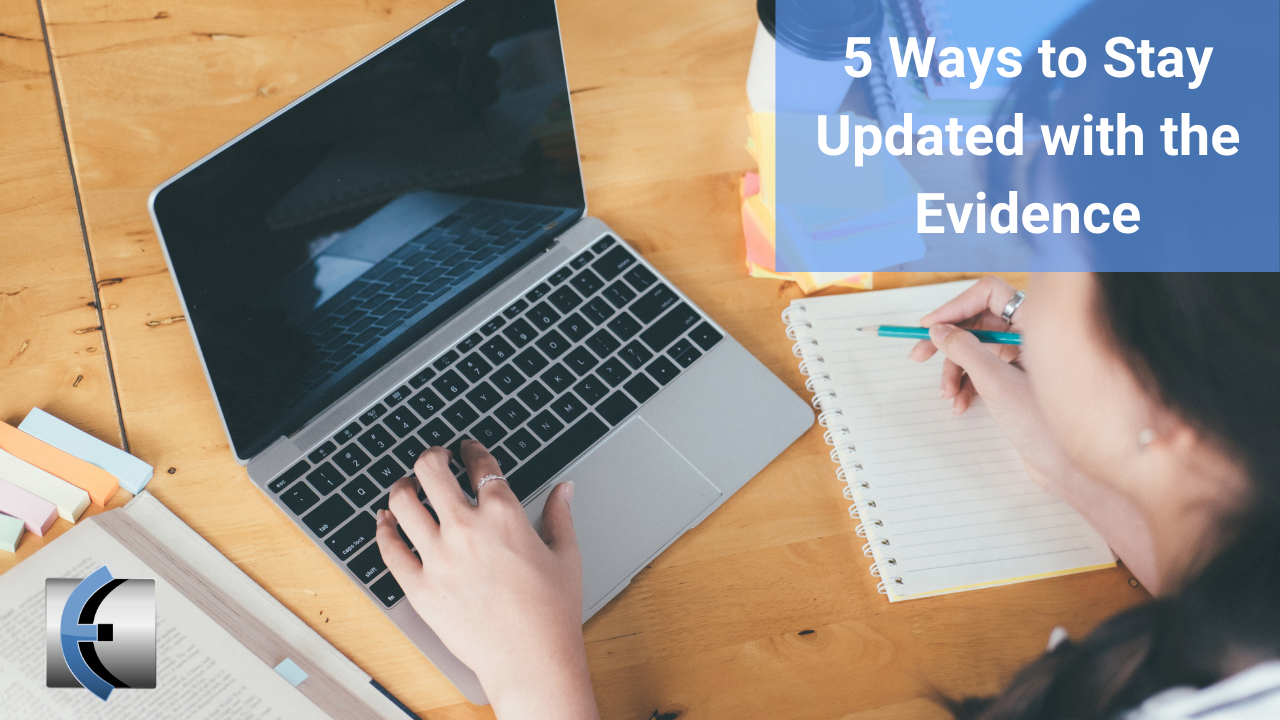 5 Ways to Stay Updated with the Evidence - themanualtherapist.com