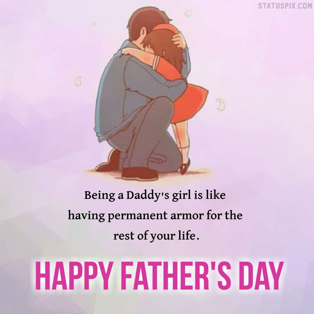 fathers day quotes from daughter, happy bitrhday dad images