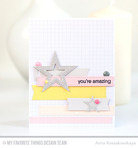Handmade card from Anna Kossakovskaya featuring Because stamp set, Stitched Star STAX, Tag Builder Blueprints 5, Blueprints 27, Blueprints 28, and Blueprints 29 Die-namics #mftstamps