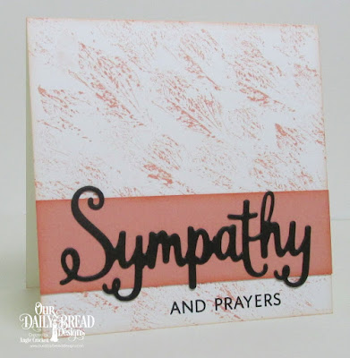 ODBD With Sympathy Stamp/Die Duos, Card Designer Angie Crockett