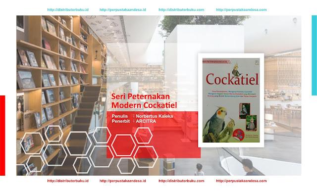 Seri Peternakan Modern : Cockatiel